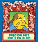The Simpsons Library Of Wisdom: Comic Book Guy's Book Of Pop Culture