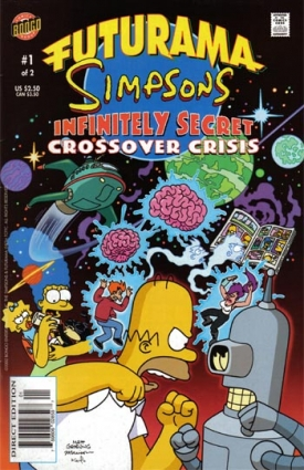 """Futurama-Simpsons Infinitely Secret Crossover Crisis"" #1"