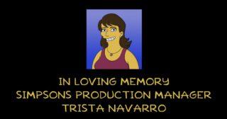 Ha fallecido Trista Navarro, directora de producción de Los Simpson