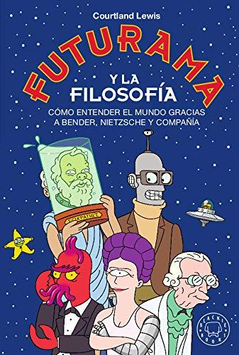 Portada del libro Futurama Y La Filosofía