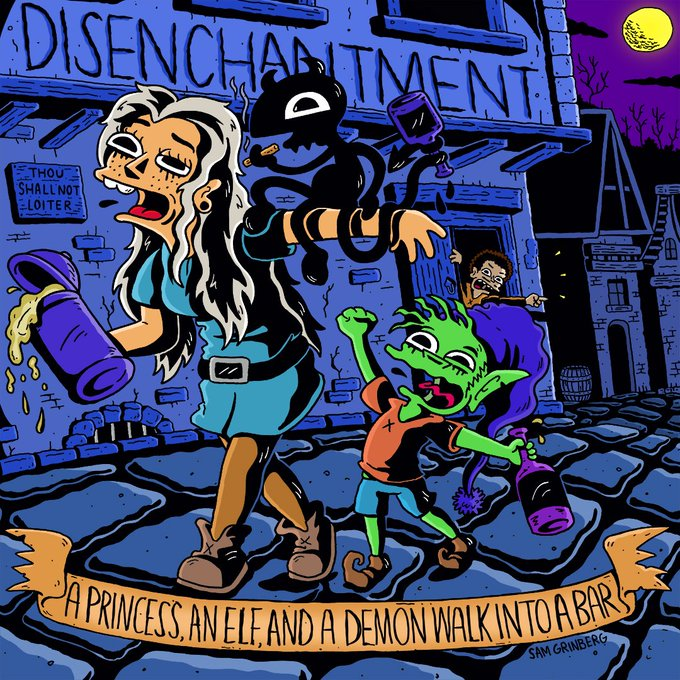 Disenchantment: A Princess, an Elf, and a Demon Walk Into a Bar by Sam Grinberg